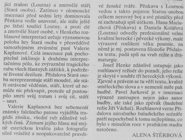 Štěrbová, Alena - Pěnkava, Loutna a Smrt 2. In Scéna 3-1991, s. 6