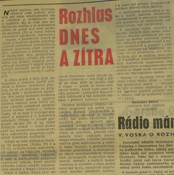 Běhal, Rostislav - Rozhlas dnes a zítra.  In Večerní Praha 34 (3035), 10. 2. 1965