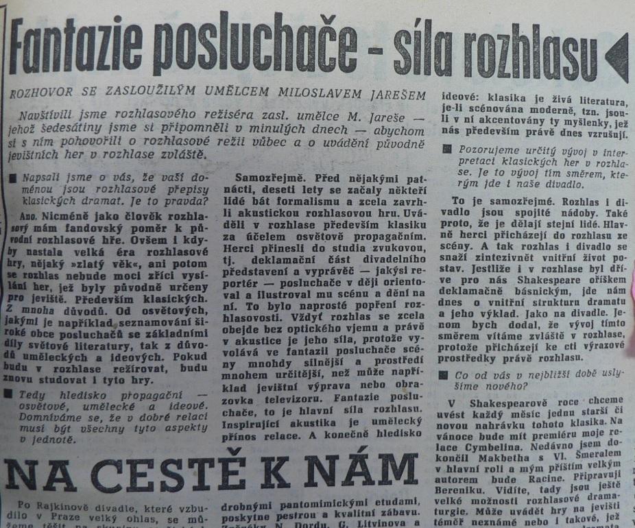 Fantazie posluchače - síla rozhlasu. In Večerní Praha 287 (2673), 5. 12. 1963, s. 3 (rozhovor s Miloslavem Jarešem)