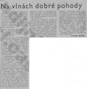 Hrouda, Vladimír - Na vlnách dobré pohody. In Rudé právo, 28. 12. 1977, s. 5 (recenze).