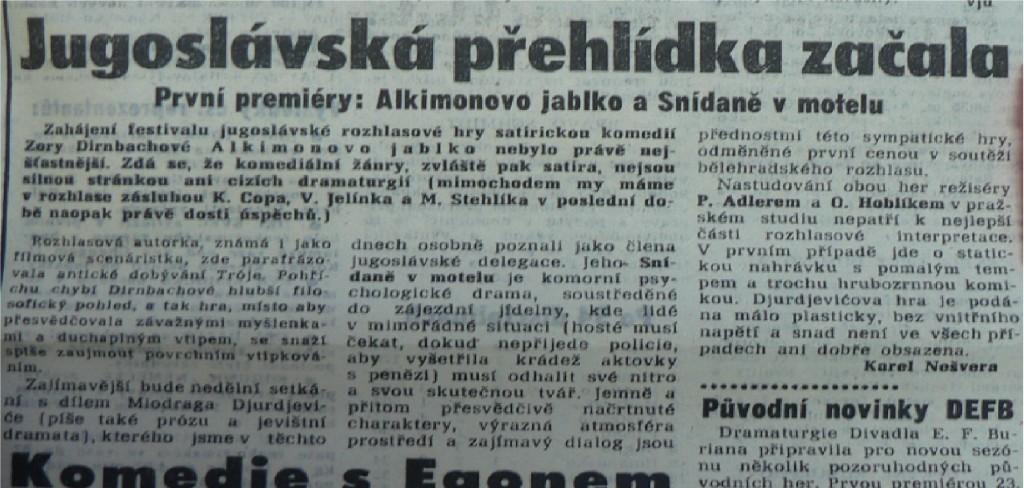 Jugoslávská přehlídka začala. In Večerní Praha 246 (2939), 16. 10. 1964 (recenze).