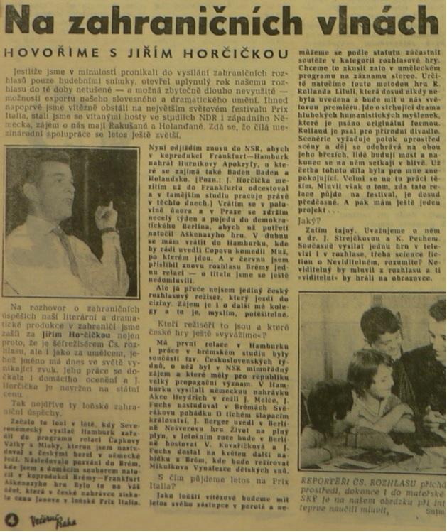 Na zahraničních vlnách. Hovoříme s Jiřím Horčičkou. In Večerní Praha 34 (3035), 10. 2. 1965 (rozhovor)