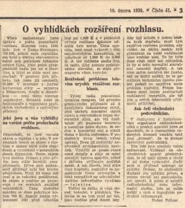 Policar, Dušan - O vyhlídkách rozšíření rozhlasu. In Národní listy, 10. 2. 1939, s. 3