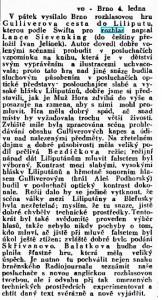 V pátek vysílalo Brno rozhlasovou hru Gulliverova cesta do Liliputu... In Lidové noviny, 5. 1. 1935, s. 5 (recenze).